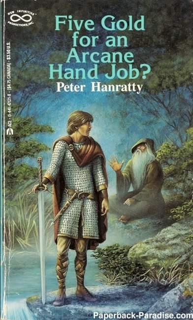 Mythology - Five Gold for an Arçane Hand Job? Peter Hanratty PROCION Paperback-Paradise.com ACE 0-441-Q121-8 - (54.75 CANADAJ - $3.50 US.