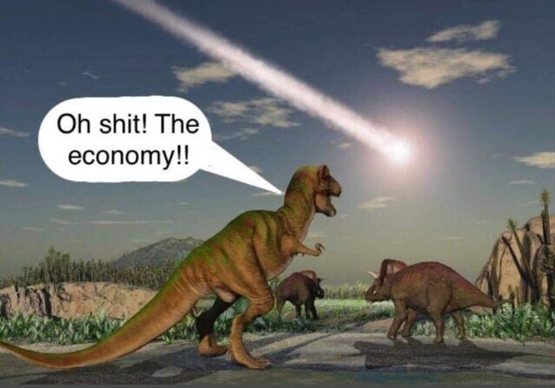Dinosaur - Oh shit! The economy!!