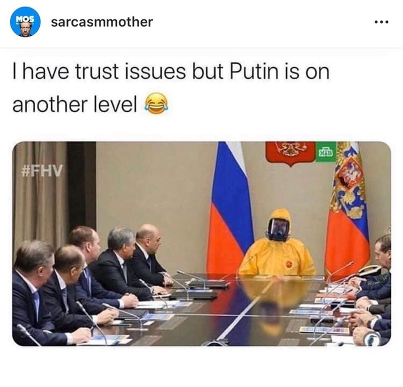 Management - MOS sarcasmmother Thave trust issues but Putin is on another level #FHV