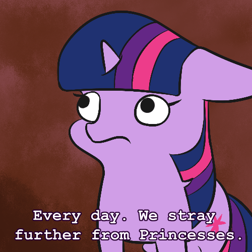 aterhut twilight sparkle every day we stray further from god's light Memes - 9490239232