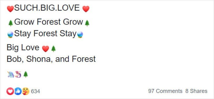 Text - SUCH.BIG.LOVE Grow Forest Grow A Stay Forest Stay Big Love Bob, Shona, and Forest A54 634 97 Comments 8 Shares