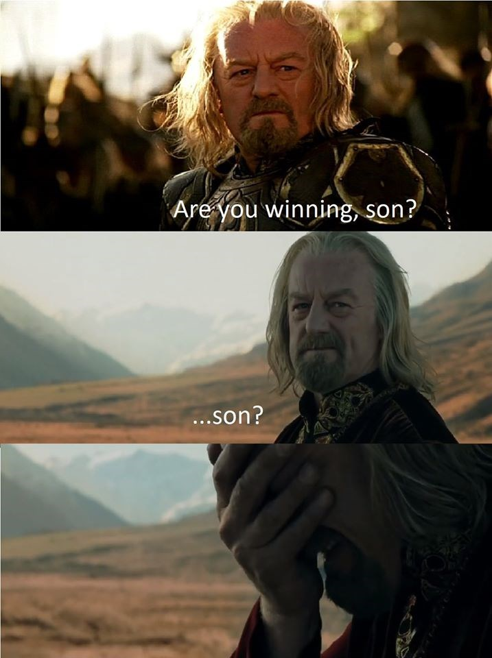 Movie - Are you winning, son? ...son?