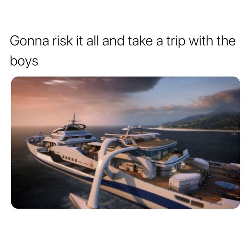 Water transportation - Gonna risk it all and take a trip with the boys