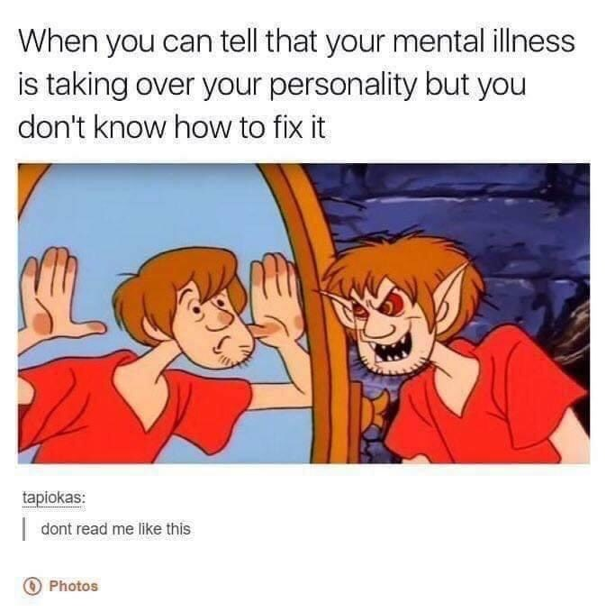 Cartoon - When you can tell that your mental illness is taking over your personality but you don't know how to fix it tapiokas: |dont read me like this Photos