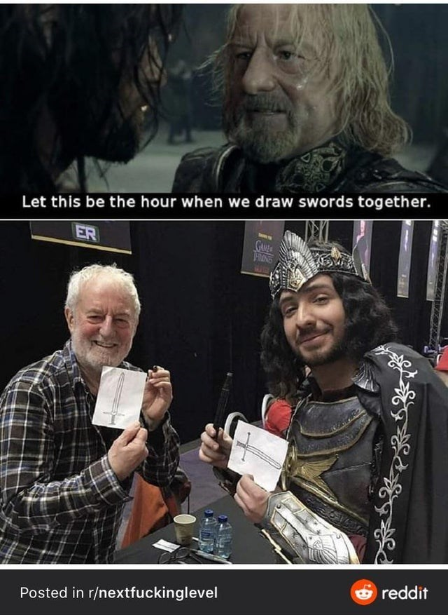 Photo caption - Let this be the hour when we draw swords together. ER TFRONS O reddit Posted in r/nextfuckinglevel