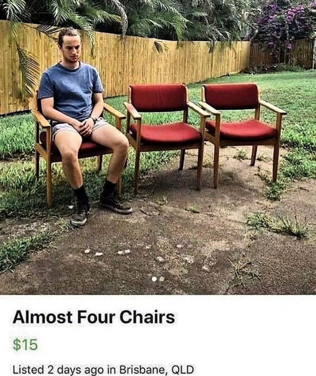 Furniture - Almost Four Chairs $15 Listed 2 days ago in Brisbane, QLD