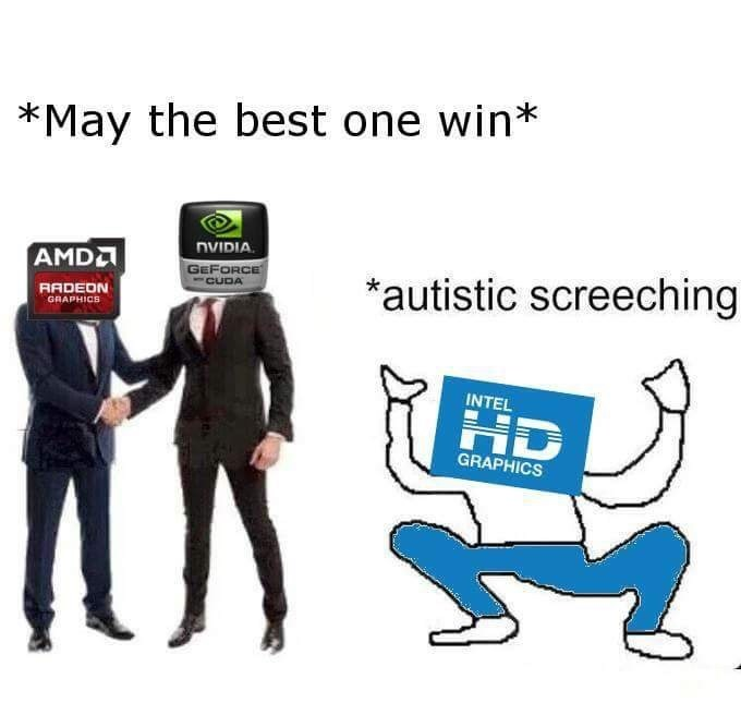 Cartoon - *May the best one win* AMDA NVIDIA. GEFORCE *autistic screeching CUDA RADEON GRAPHICS INTEL HD GRAPHICS