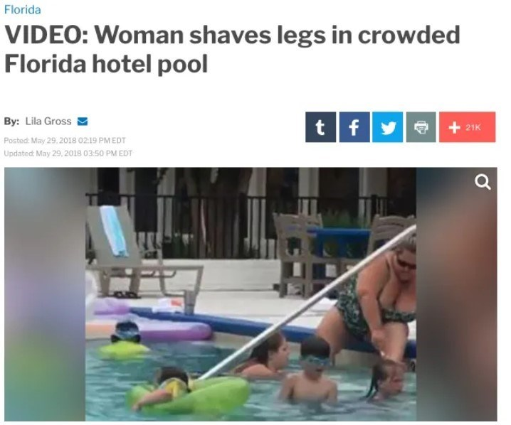 Leisure - Florida VIDEO: Woman shaves legs in crowded Florida hotel pool By: Lila Gross tfye + 21K Posted: May 29. 2018 02.19 PM EDT Updated: May 29, 2018 03:50 PM EDT