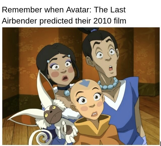 Animated cartoon - Remember when Avatar: The Last Airbender predicted their 2010 film