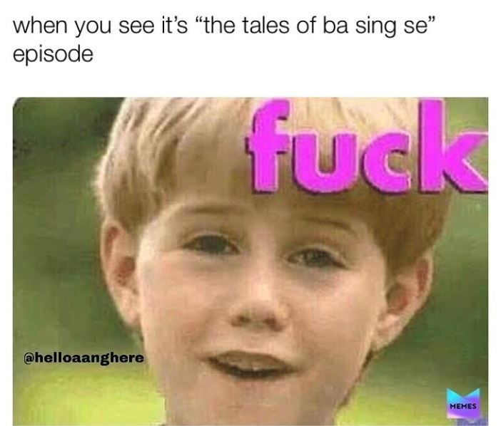 """Face - when you see it's """"the tales of ba sing se"""" episode fuck @helloaanghere MEMES"""