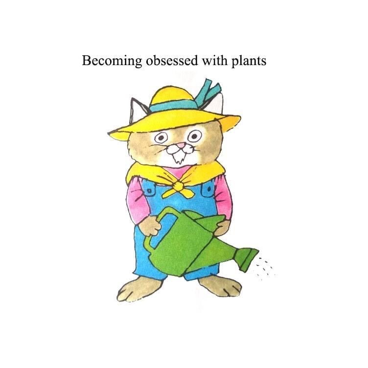 Cartoon - Becoming obsessed with plants