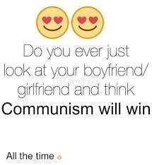 Emoticon - Do you ever just look at your boyfriend/ girlfriend and think Communism will win All the time o