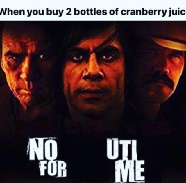 Movie - When you buy 2 bottles of cranberry juic UTL ME FOR