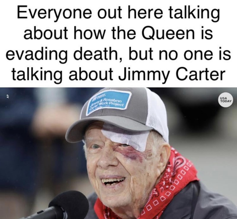 Facial expression - Everyone out here talking about how the Queen is evading death, but no one is talking about Jimmy Carter Rosalynn Work Project USA TODAY Car