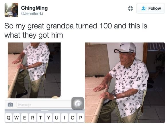 Text - ChingMing @JenniferrLi Follow So my great grandpa turned 100 and this is what they got him IMessage 100 Q WERT YUIO P
