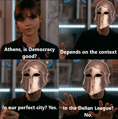 Face - Athens, is Democracy Depends on the context good? In our perfect city? Yes. In the Delian League? No.