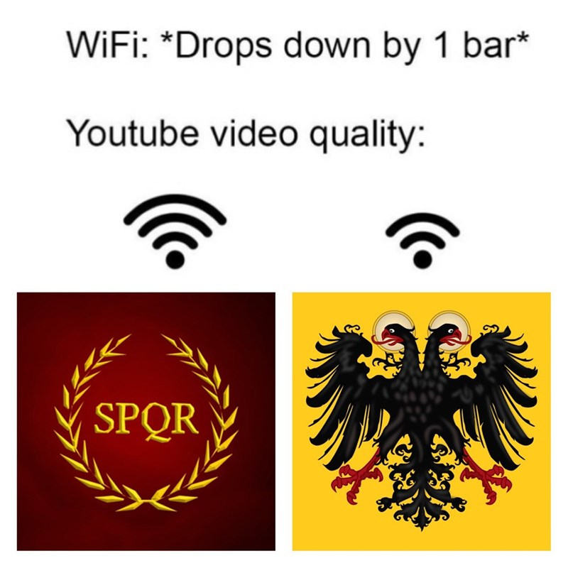 Text - WiFi: *Drops down by 1 bar* Youtube video quality: SPQR