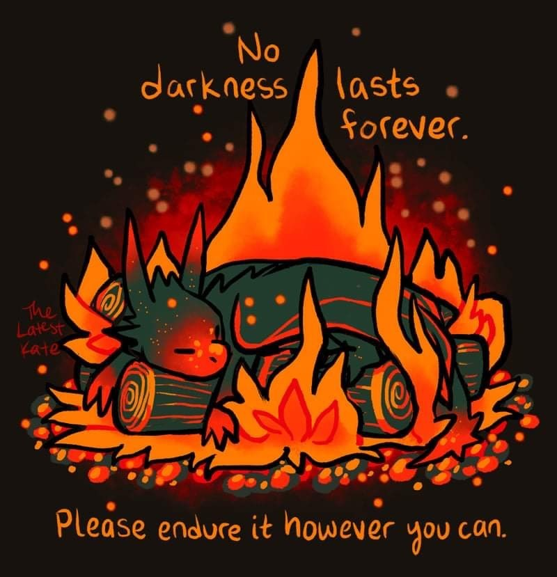 Font - No darkness lasts forever. The Latest Kate: Please endure it however you can.