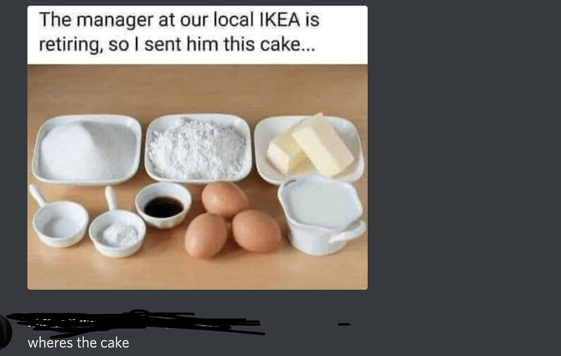Product - The manager at our local IKEA is retiring, so I sent him this cake.. wheres the cake