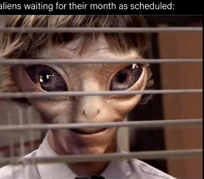 Face - aliens waiting for their month as scheduled: