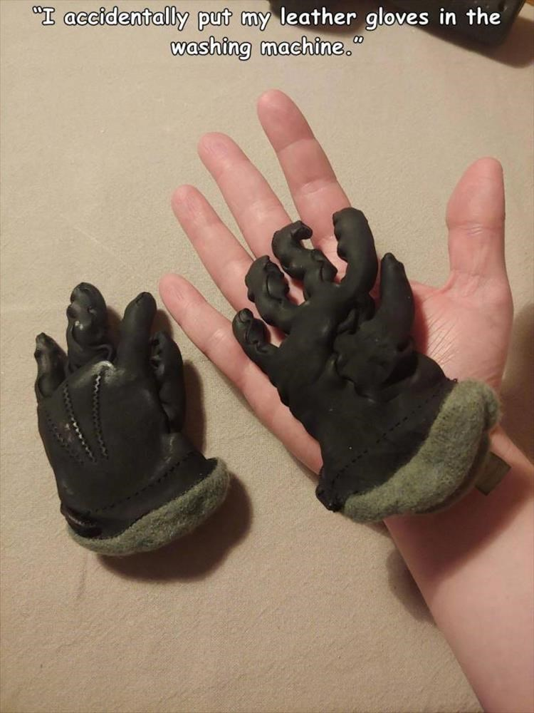 """Glove - """"I accidentally put my leather gloves in the washing machine."""""""