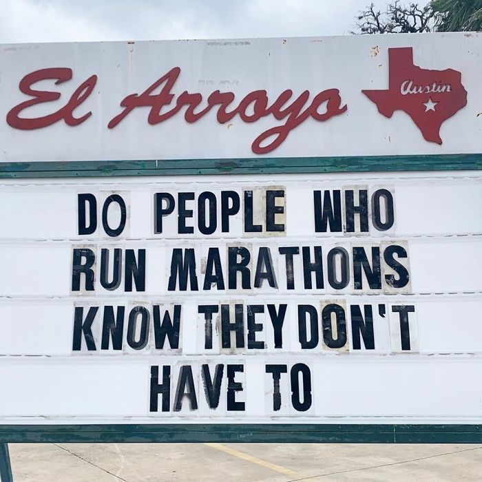 Font - El Arroys Austin DO PEOPLE WHO RUN MARATHONS KNOW THEY DON'T HAVE TO