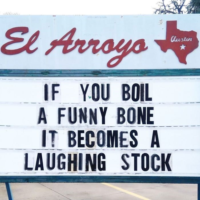 Font - El Arroyo Austin IF YOU BOIL A FUNNY BONE IT BECOMES A LAUGHING STOCK