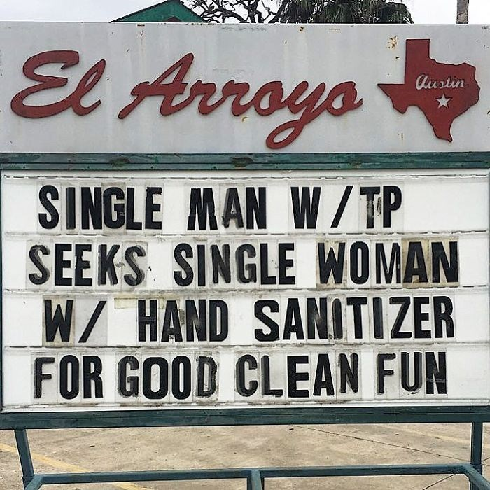 Font - El Arroys Austin SINGLE MAN W/TP SEEKS SINGLE WOMAN W/ HAND SANITIZER FOR GOOD CLEAN FUN