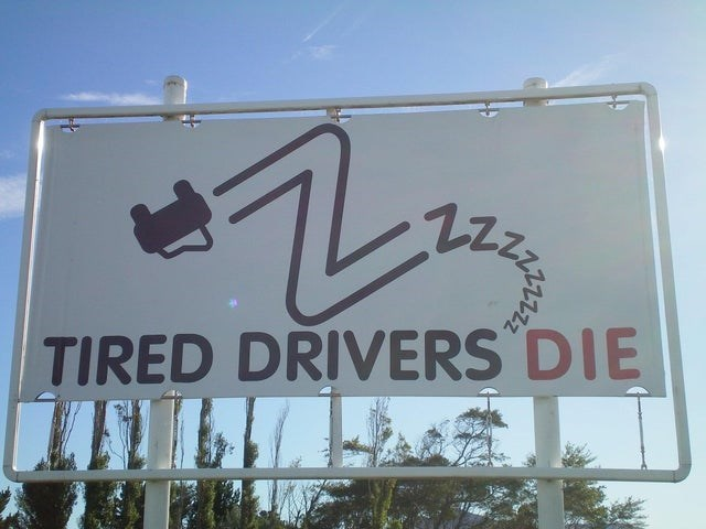 Signage - TIRED DRIVERS DIE 22zz