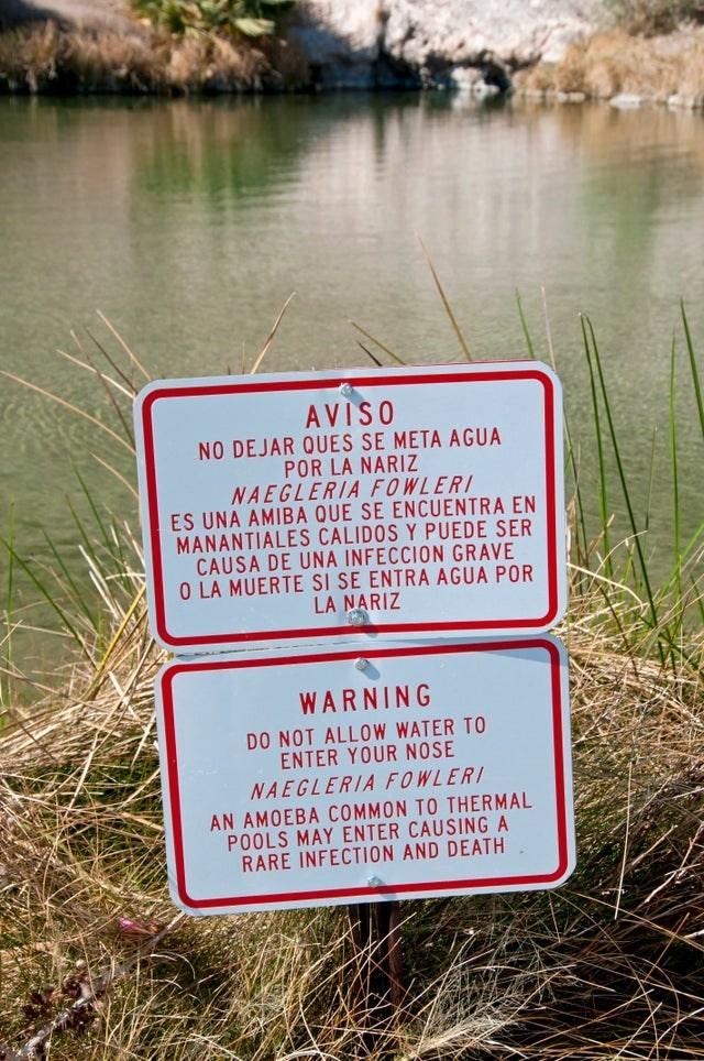 Nature reserve - AVISO NO DEJAR QUES SE META AGUA POR LA NARIZ NAEGLERIA FOWLERI ES UNA AMIBA QUE SE ENCUENTRA EN MANANTIALES CALIDOS Y PUEDE SER CAUSA DE UNA INFECCION GRAVE O LA MUERTE SI SE ENTRA AGUA POR LA NARIZ WARNING DO NOT ALLOW WATER TO ENTER YOUR NOSE NAEGLERIA FOWLERI AN AMOEBA COMMON TO THERMAL POOLS MAY ENTER CAUSING A RARE INFECTION AND DEATH