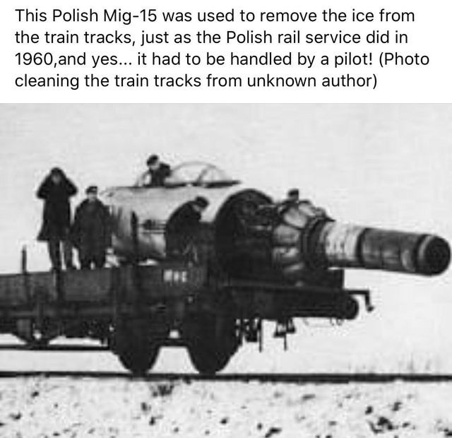 Motor vehicle - This Polish Mig-15 was used to remove the ice from the train tracks, just as the Polish rail service did in 1960,and yes... it had to be handled by a pilot! (Photo cleaning the train tracks from unknown author)