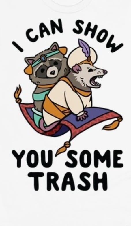 Cartoon - | CAN SHOW YOU'SOME TRASH