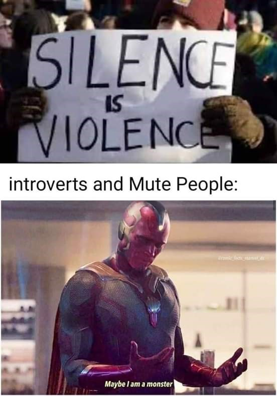 Fictional character - SILENCE IS VIOLENCE introverts and Mute People: romie aned Maybe l am a monster