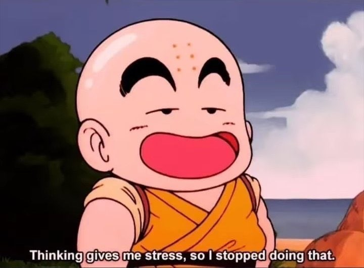 Animated cartoon - Thinking gives me stress, so I stopped doing that.