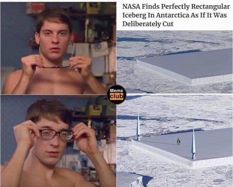 Barechested - NASA Finds Perfectly Rectangular Iceberg In Antarctica As If It Was Deliberately Cut Meme club
