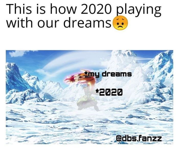 Text - This is how 2020 playing with our dreamse my dreams *2020 @dbs.fanzz