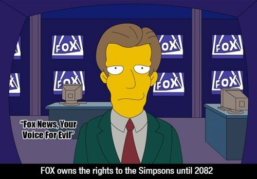 Cartoon - OX Lox FOX Fox News, Your Voice For Evir FOX owns the rights to the Simpsons until 2082