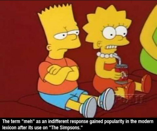 """Animated cartoon - The term """"meh"""" as an indifferent response gained popularity in the modern lexicon after its use on """"The Simpsons."""""""