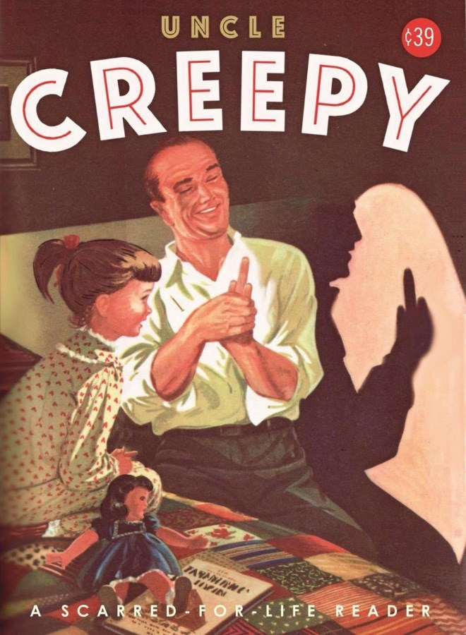 Poster - UNCLE ¢39 CREEPY A SCARRED FO R LIFE READER