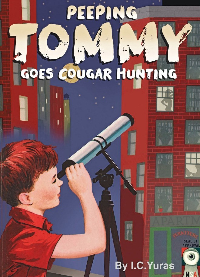 Pc game - PEEPING TOMMY GOES COUGAR HUNTING HAPARTM ORNTTER SEAL OF APPROVAL By I.C.Yuras NSA