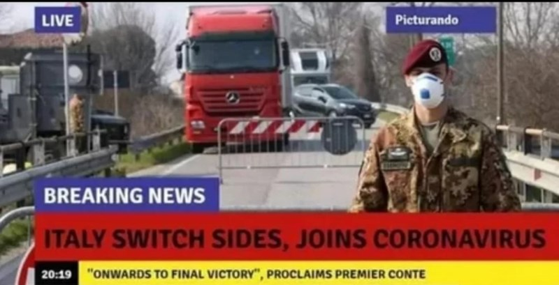 """News - LIVE Picturando BREAKING NEWS ITALY SWITCH SIDES, JOINS CORONAVIRUS 