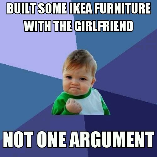 Child - BUILTSOME IKEA FURNITURE WITH THE GIRLFRIEND NOT ONE ARGUMENT
