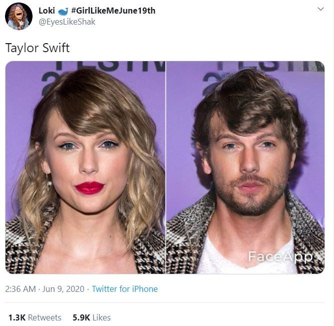 Face - Loki #GirlLikeMeJune19th @EyesLikeShak Taylor Swift FaceApp 2:36 AM Jun 9, 2020 · Twitter for iPhone 1.3K Retweets 5.9K Likes
