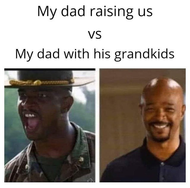 Facial expression - My dad raising us VS My dad with his grandkids