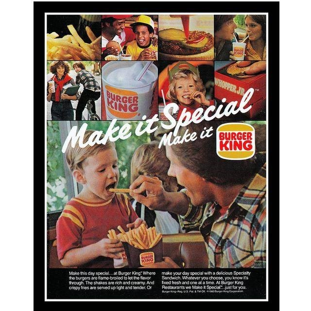 Poster - KING WHOPPER JR RURGER KING ecial Make it Spe Make it BURGER KING BURGER KING Make this day special...at Burger King: Where the burgers are flame-broiled to let the flavor through. The shakes are rich and creamy. And crispy fries are served up light and tender. Or make your day special with a delicious Specialty Sandwich. Whatever you choose, you know it's fixed fresh and one at a time. At Burger King Restaurants we Make it Special.just for you. Burger King-Reg. U.S P TMOr 40ge King Cor