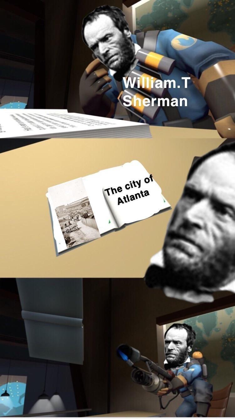 Fictional character - William.T Sherman The city of Atlanta