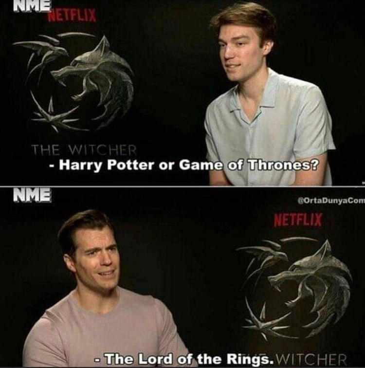 Forehead - ME NETFLIX THE WITCHER - Harry Potter or Game of Thrones? NME COrtaDunyaCom NETFLIX - The Lord of the Rings. WITCHER