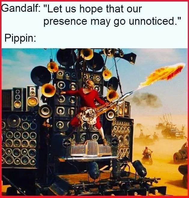 """Poster - Gandalf: """"Let us hope that our presence may go unnoticed."""" Pippin:"""