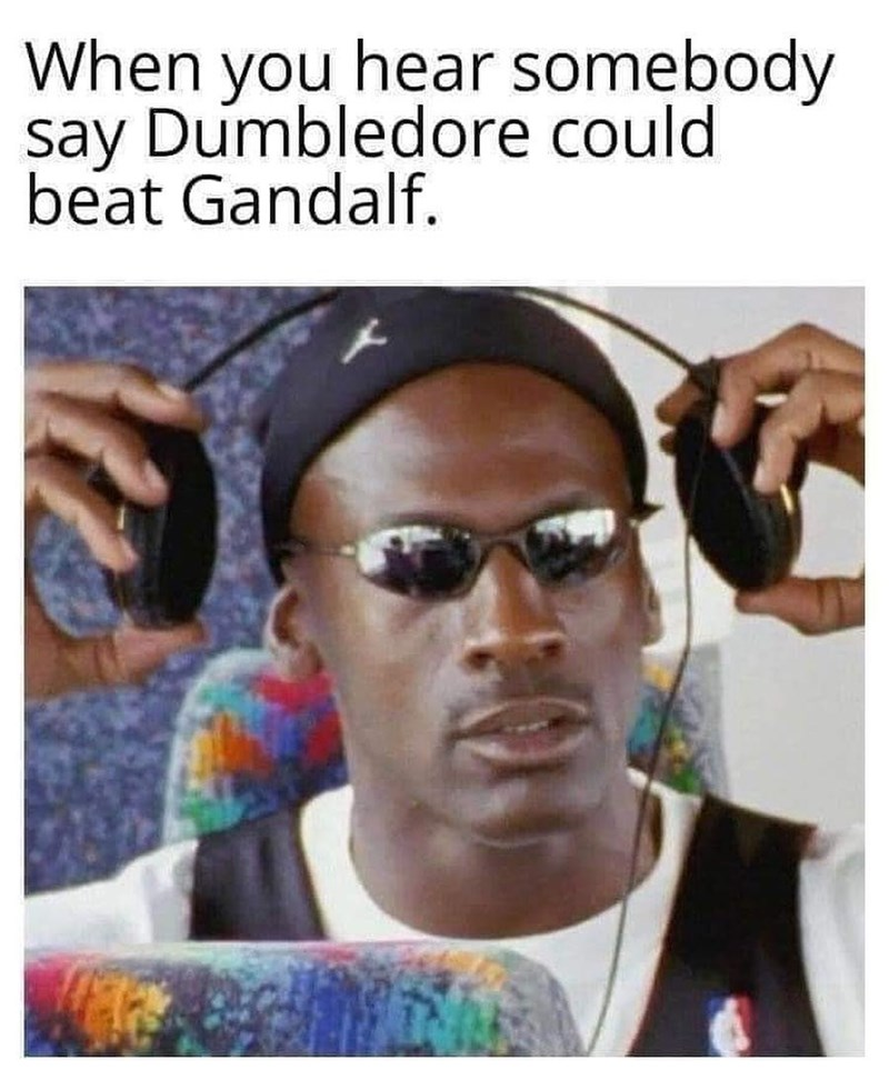 Eyewear - When you hear somebody say Dumbledore could beat Gandalf.
