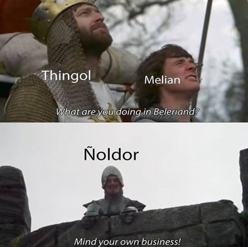 Photo caption - Thingol Melian What are you doing in Beleriand? Ñoldor Mind your own business!